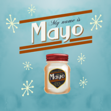 My Name is Mayo for