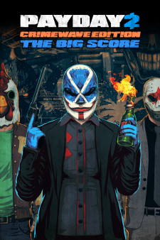 PAYDAY 2 - CRIMEWAVE EDITION - THE BIG SCORE Game Bundle for XBox One