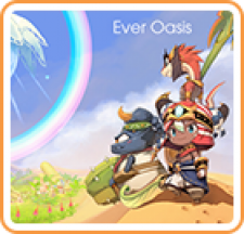 Ever Oasis for 3DS