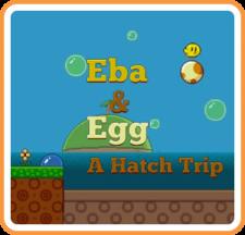 Eba & Egg: A Hatch Trip for WiiU