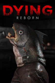 DYING : Reborn for