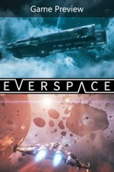 EVERSPACE™ (Game Preview) for XBox One