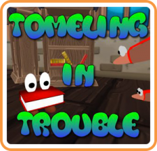 Tomeling in Trouble for WiiU