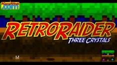 RetroRaider - Three Crystals for Ouya