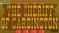 The Sheriff of Cardington for Ouya